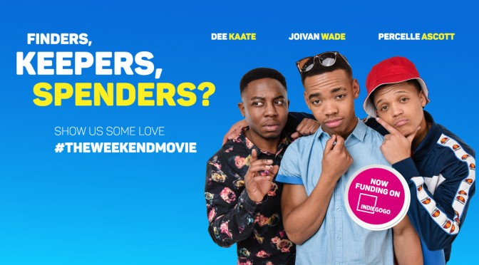 Support needed | Help get 'The Weekend' movie in cinemas nationwide